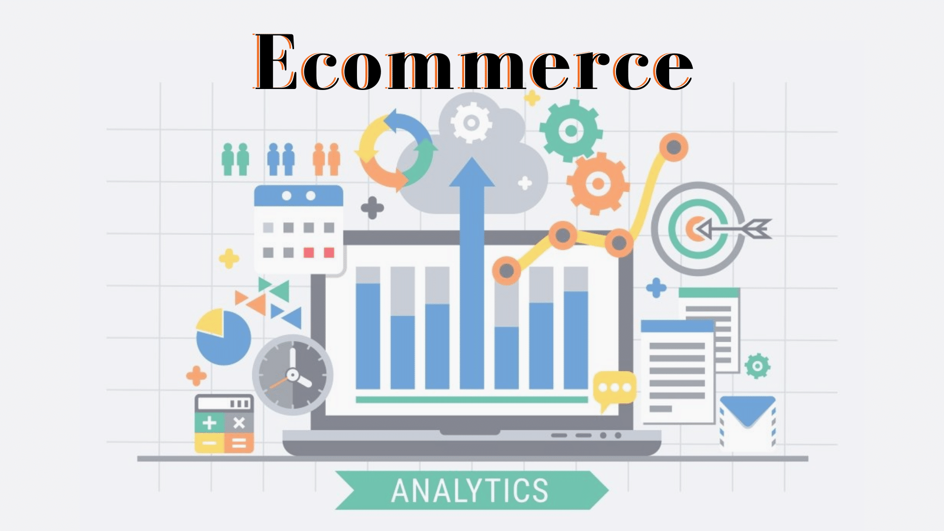 Cómo optimizar mi eCommerce con Google Analytics